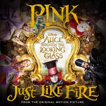 P!NK-JustLikeFire