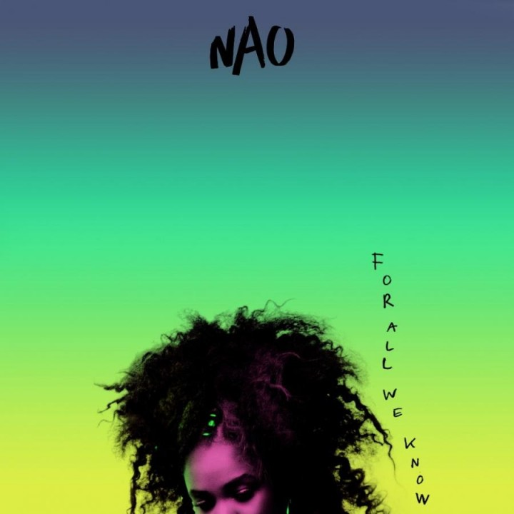 Nao-For All We Know