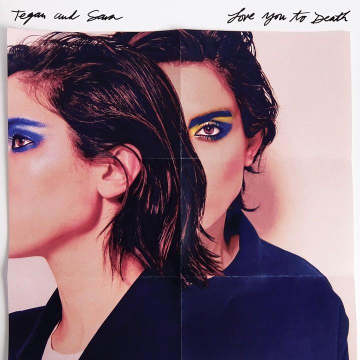 Tegan-and-Sara-love-you-to-death
